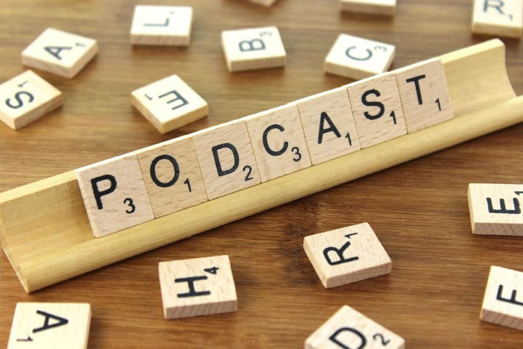 Podcast  -spelled out using Scrabble letters