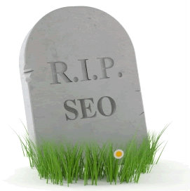 "Headstone with the words ""RIP SEO"""
